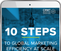 10 Steps to Global Marketing Efficiency at Scale