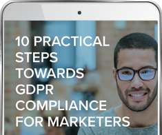 10 Practical Steps Towards GDPR Compliance For Marketers