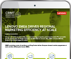 Lenovo EMEA Drives Regional Marketing Efficiency at Scale