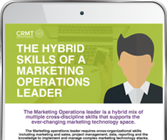 The Hybrid Skills of a Marketing Operations Leader