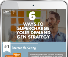 6 Ways to Supercharge Your Demand Gen Strategy