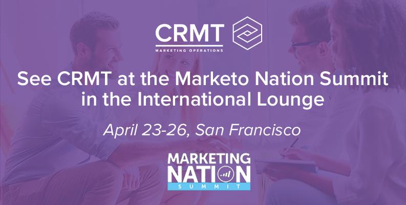 CRMT to Sponsor Marketo Marketing Nation Summit 2017