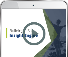 Webinar On Demand: Building a Sales Insight Engine